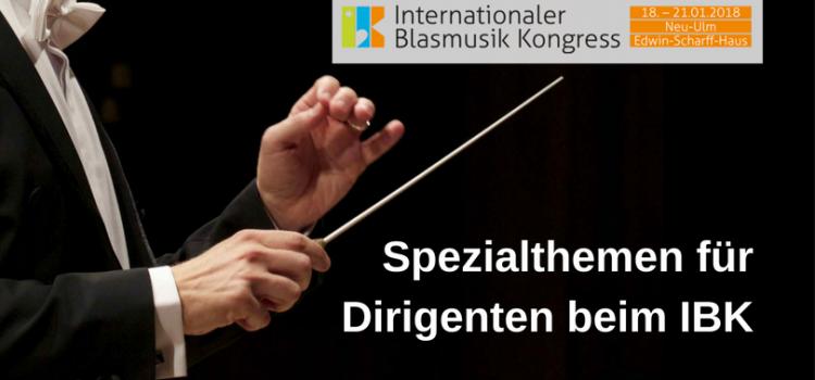 Spezialthemen für Dirigenten beim IBK