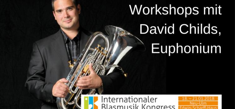 David Childs, Euphonium, beim IBK!