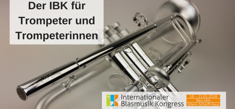Der IBK für TrompeterInnen