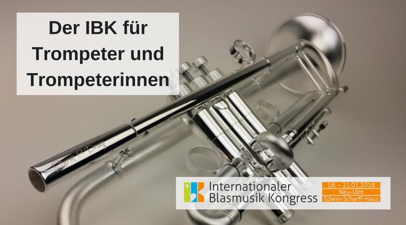 Der IBK für Trompeter