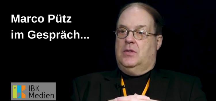 IBK Medien: Marco Pütz im Gespräch mit Klaus Härtel – Video