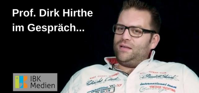 IBK Medien: Prof. Dirk Hirthe im Gespräch mit Klaus Härtel – Video