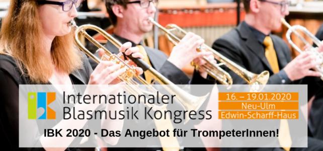 IBK 2020 – Das Angebot für TrompeterInnen