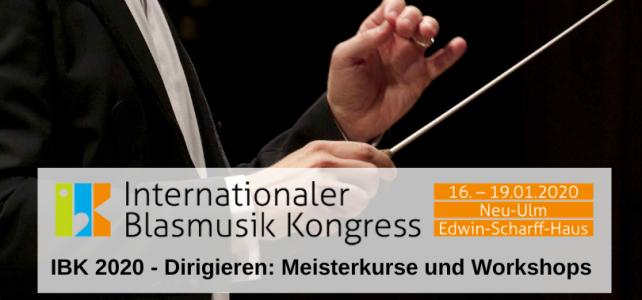 IBK 2020 – Dirigieren: Meisterkurse und Workshops