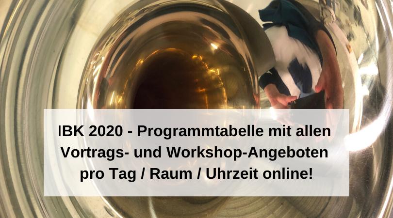 IBK 2020 - Programmtabelle mit allen Vortrags- und Workshop-Angeboten pro Tag _ Raum _ Uhrzeit online!