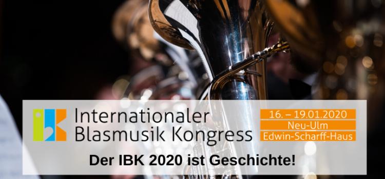 IBK 2020 – Der zweite Internationale Blasmusik Kongress ist Geschichte…